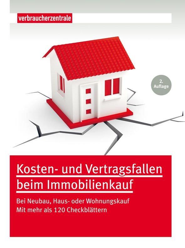 Kosten- und Vertragsfallen beim Immobilienkauf - Verbraucherzentrale