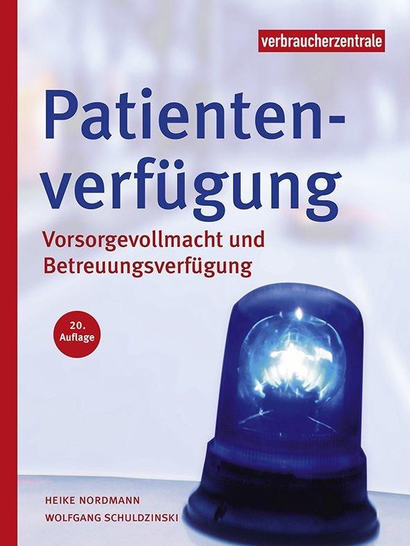 Neue Formulare Fur Patientenverfugung Und